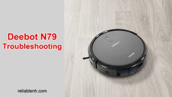Deebot N79 Troubleshooting: Get Tips For Easy Maintenance