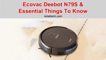 Ecovac Deebot N79S And Essential Things To Know