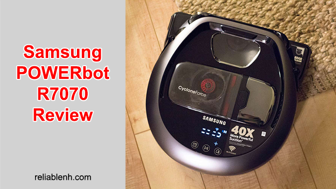 a brief guideline to samsung powerbot r7070