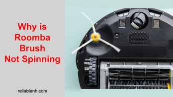 Why is Roomba Brush Not Spinning (with Quick Tips to Solve)