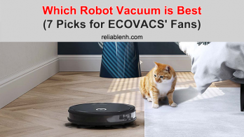 Which Robot Vacuum is Best (7 Picks for ECOVACS' Fans)